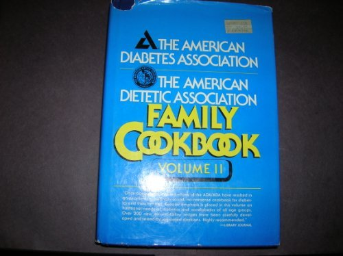 9780130249104: The American Diabetes Association and the American Dietetic Association Family Cookbook (American Di