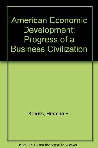 9780130249500: American Economic Development: Progress of a Business Civilization