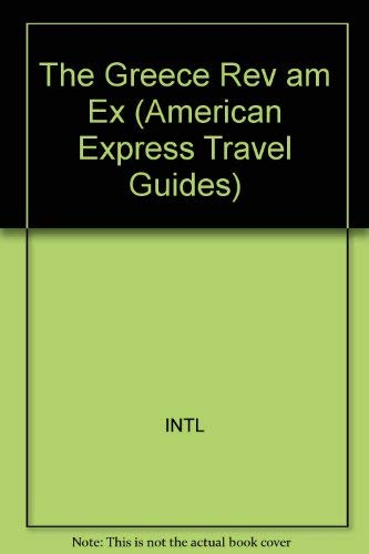 The American Express Pocket Guide to Greece (American Express Travel Guides): Sheldon, Peter