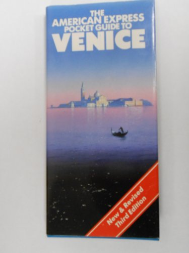 9780130253477: The American Express Pocket Guide Venice (American Express Pocket Travel Guides)