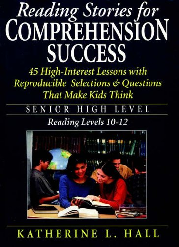 9780130253798: Reading Stories for Comprehension Success: Senior High Level Reading, Level 10-12