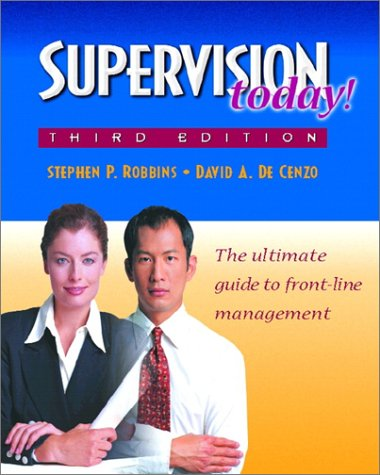 9780130254412: Supervision Today: The Ultimate Guide to Front-Line Management