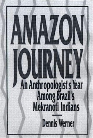 Amazon Journey 9780130254535 Written with both popular and academic readers in mind, Amazon Journey is a study of one of the few remaining native Amazonian tribes to