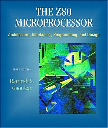 9780130255181: Z-80 Microprocessor: Architecture, Interfacing, Programming, and Design (3rd Edition)