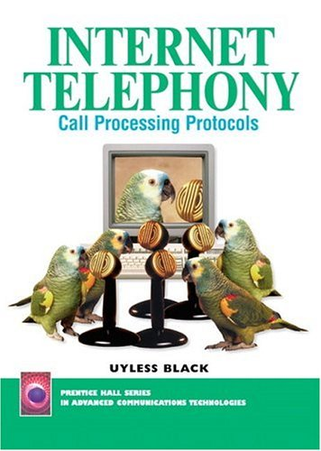 9780130255655: Internet Telephony: Call Processing Protocols