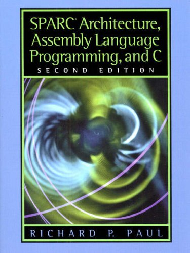 9780130255969: SPARC Architecture, Assembly Language Programming and C