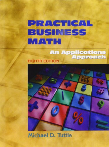 9780130256676: Practical Business Math: An Applications Approach (8th Edition)