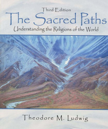 9780130256829: The Sacred Paths: Understanding the Religions of the World (3rd Edition)