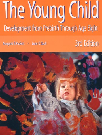 9780130257000: The Young Child: Development from Prebirth through Age Eight (3rd Edition)