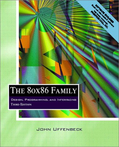 9780130257116: The 80x86 Family: Design, Programming, and Interfacing (3rd Edition)