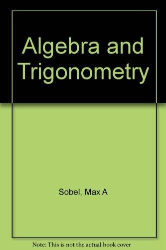 9780130258182: Algebra and Trigonometry
