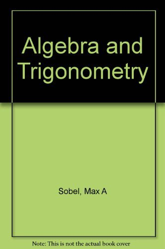 9780130258182: Algebra and Trigonometry