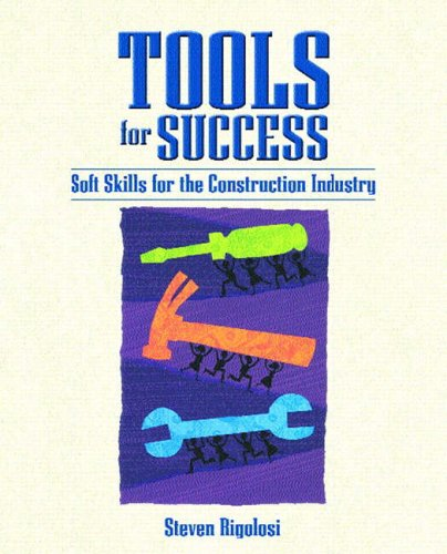 9780130259271: Tools for Success: Soft Skills for the Construction Industry