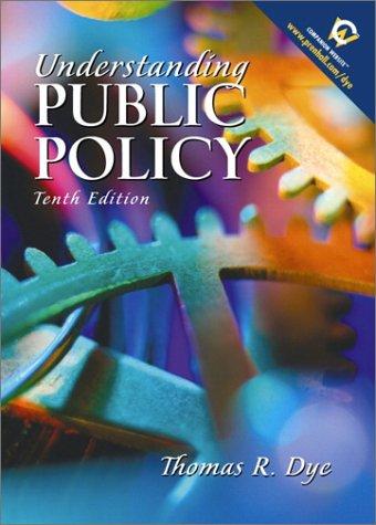 9780130260086: Understanding Public Policy