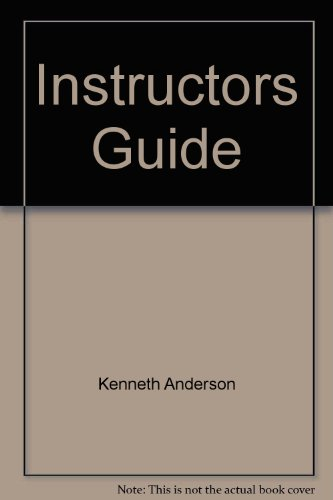 Instructors Guide: Kenneth Anderson