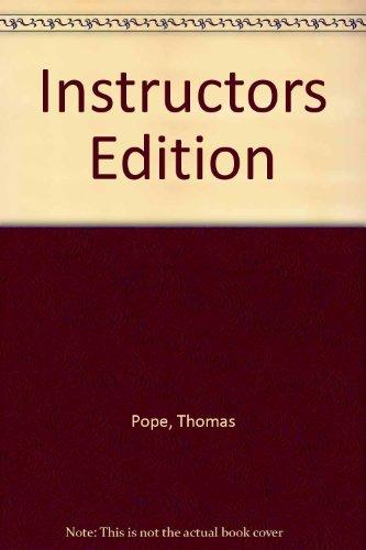 Instructors Edition: Thomas Pope, Kenneth E. Anderson, John L. Kramer