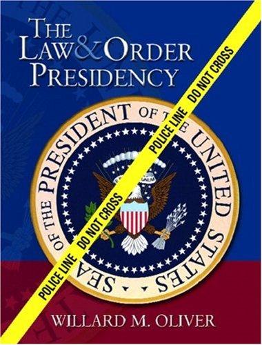 9780130260840: The Law & Order Presidency