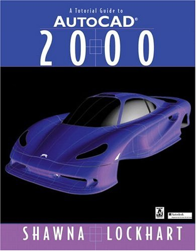 9780130261151: Tutorial Guide to AutoCAD 2000, A