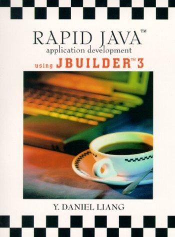 9780130261618: Rapid Java Application Development Using JBuilder 3.