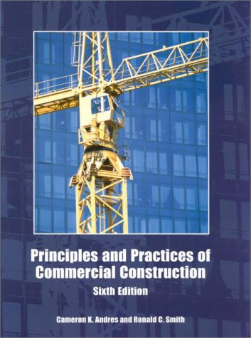 9780130261625: Principles and Practices of Commercial Construction