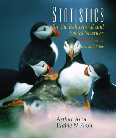 9780130261861: Statistics for the Behavioral and Social Sciences (2nd Edition)