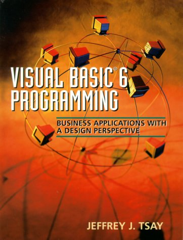 9780130261991: Visual Basic 6 Programming: Business Applications with a Design Perspective
