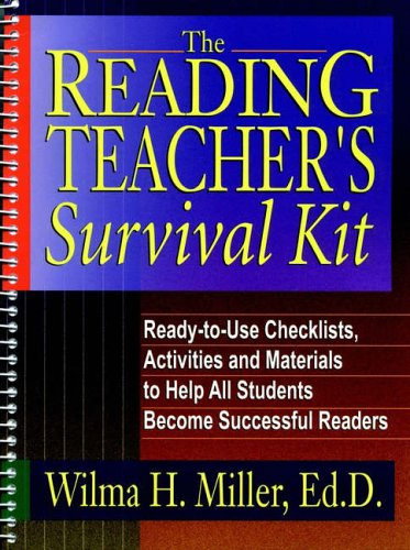 9780130262028: The Reading Teacher's Survival Kit: Ready-to-Use Checklists, Activities and Materials to Help All Students Become Successful Readers (J-B Ed: Survival Guides)