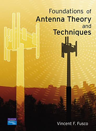 9780130262677: Foundations of Antenna Theory and Techniques