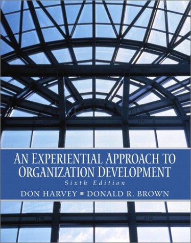 9780130262783: An Experiential Approach to Organization Development