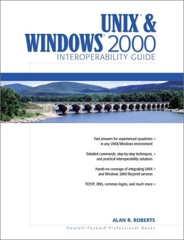 9780130263322: Unix and Windows 2000 Interoperability Guide (Hewlett-Packard Professional Books)