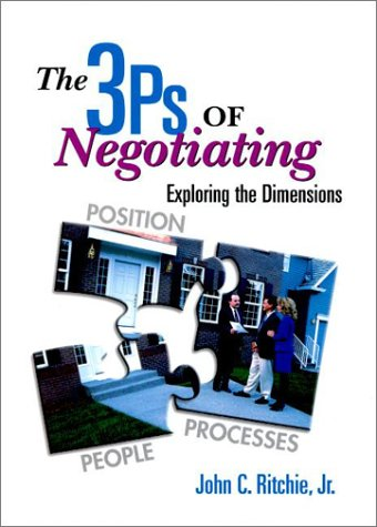 9780130263339: The 3 PS of Negotiating: Exploring the Dimensions Position Processes, People