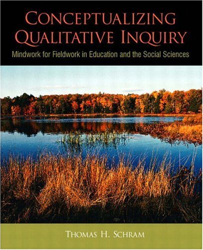 9780130263360: Conceptualizing Qualitative Inquiry: Mindwork for Fieldwork in Education and the Social Sciences
