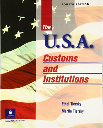 9780130263605: The U.S.A.: Customs and Institutions, Fourth Edition
