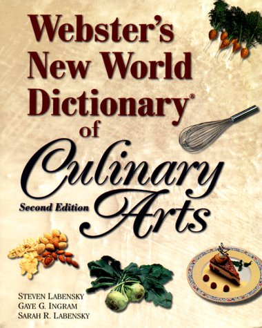 9780130264305: Webster's New World Dictionary of Culinary Arts
