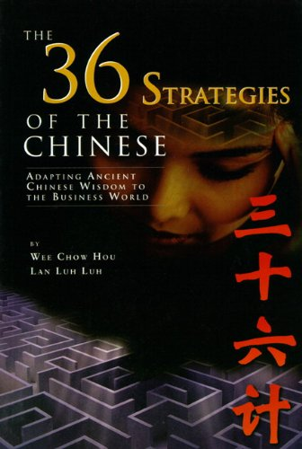 9780130265418: The 36 Strategies of the Chinese: Adapting Ancient Chinese Wisdom to the Business World