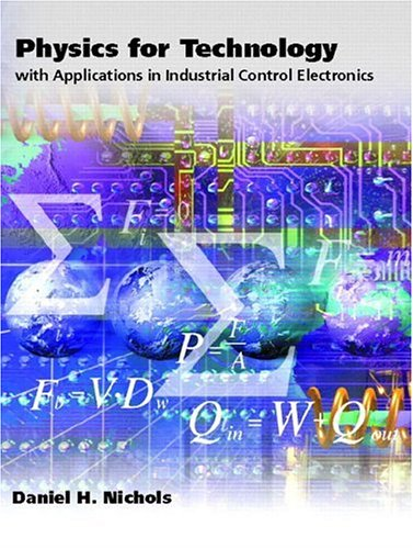 9780130266026: Physics for Technology: With Applications in Industrial Control Electronics