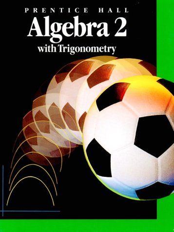 9780130266422: Algebra 2 With Trigonometry