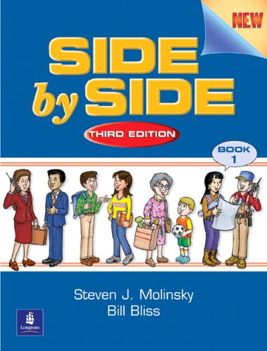 Side by Side: Student Book 1, Third: Molinsky, Steven J.;