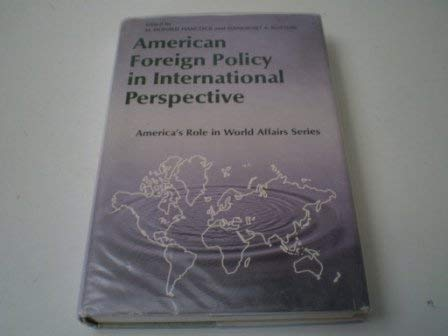 9780130267658: American Foreign Policy in International Perspective