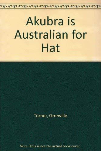 9780130267900: Akubra is Australian for Hat