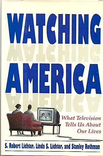 9780130268242: Watching America (What Television Tells Us About Our Lives)