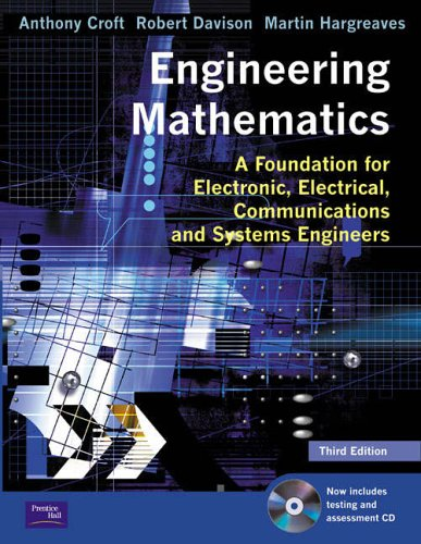 9780130268587: Engineering Mathematics: A Foundation for Electronic, Electrical, Communications and Systems Engineers