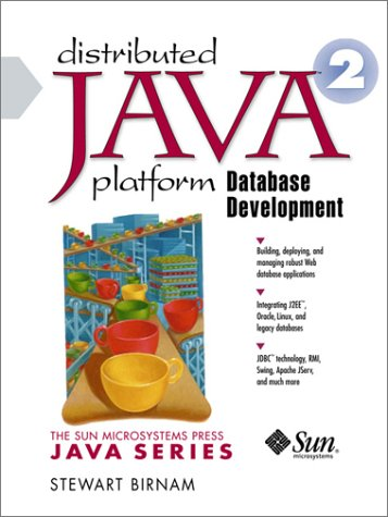 9780130268617: Distributed Java 2 Platform Database Development