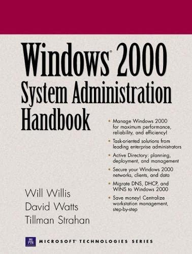 Windows 2000 System Administration Handbook (0130270105) by Willis, Will; Watts, David; Strahan, Tillman