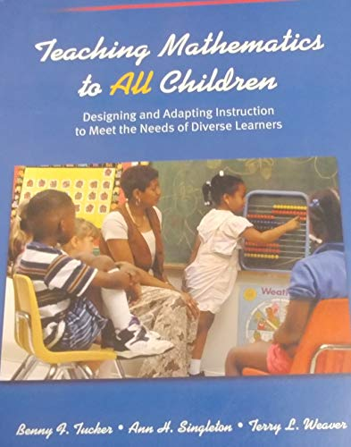 9780130270214: Teaching Mathematics to All Children: Designing and Adapting Instruction to Meet the Needs of Diverse Learners