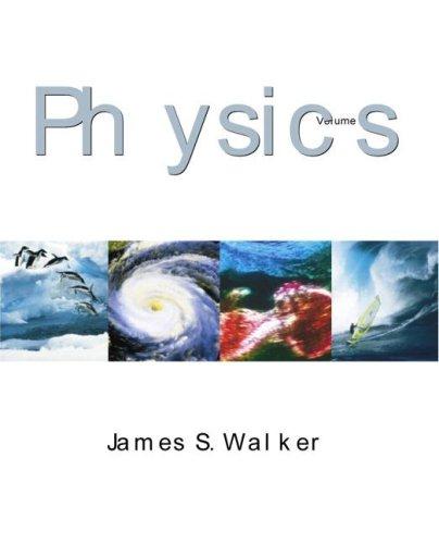 Physics, Vol. I: James S. Walker,
