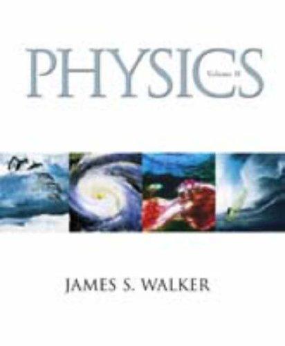 Physics, Vol. II: James S. Walker
