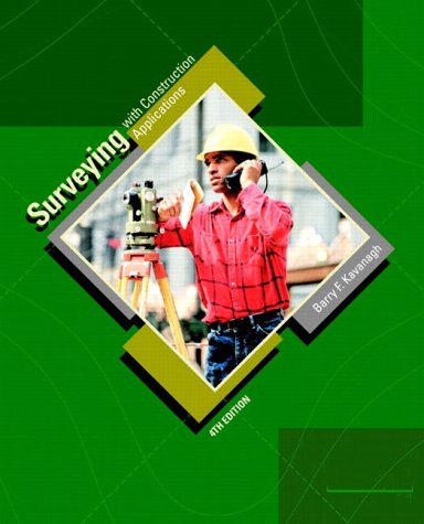 9780130271433: Surveying with Construction Applications