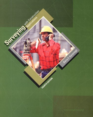 9780130271433: Surveying with Construction Applications (4th Edition)