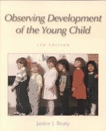 9780130271532: Observing Development of the Young Child (5th Edition)
